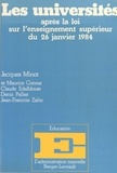 Jacques Minot - Les Universités - Après la loi sur l'enseignement supérieur du 26 janvier 1984.