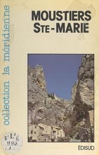 Jacques Mompeut et Joseph Desgoutte - Moustiers-Sainte-Marie - Tourisme, histoire, légendes, faïences.