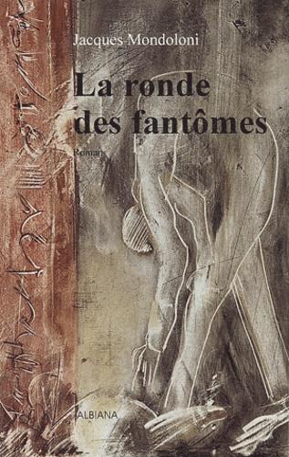 Jacques Mondoloni - La ronde des fantômes.