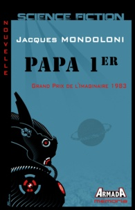 Jacques Mondoloni - Papa 1er.