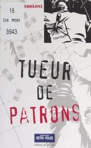 Jacques Mondoloni et Olivier Breton - Tueur de patrons.