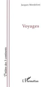 Jacques Mondoloni - Voyages.