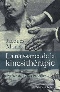 La naissance de la kinésithérapie - (1847-1914).pdf