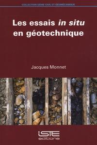 Jacques Monnet - Les essais in situ en géotechnique.