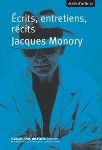 Jacques Monory - Ecrits, entretiens, récits.