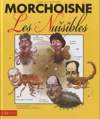 Jacques Morchoisne et Jean-Claude Morchoisne - Les nuisibles.