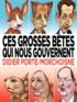 Jacques Morchoisne - Morchoisne tome 1 ces grosses bêtes qui nous gouvernent.