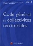 Jacques Moreau - Code général des collectivités territoriales 2012.