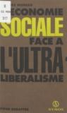 Jacques Moreau - L'économie sociale face à l'ultra-libéralisme.