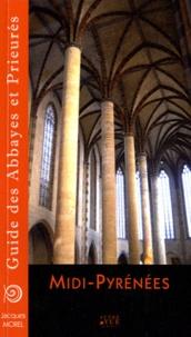 Jacques Morel - Guide des abbayes et prieurés en Midi-Pyrénées.