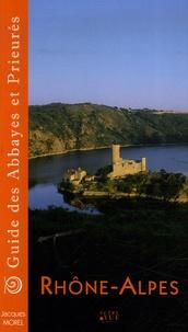 Jacques Morel - Guide des Abbayes et Prieurés en région Rhône-Alpes.