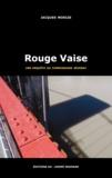 Jacques Morize - Rouge Vaise - Les enquêtes du commissaire Séverac.