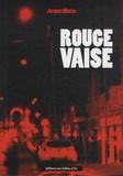 Jacques Morize - Rouge Vaise.