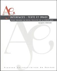 Interfaces : textes et image - Pour prendre du recul vis-à-vis de la sémiotique.pdf