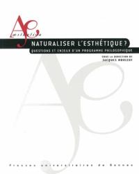 Histoiresdenlire.be Naturaliser l'esthétique ? - Questions et enjeux d'un programme philosophique Image