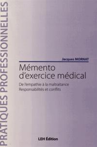 Mémento dexercice médical - De lempathie à la maltraitance, responsabilités et conflits.pdf