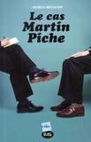 Jacques Mougenot - Le cas Martin Piche.