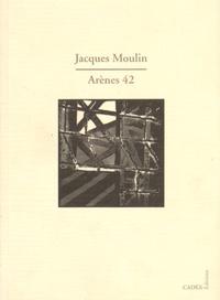 Jacques Moulin - Arènes 42.