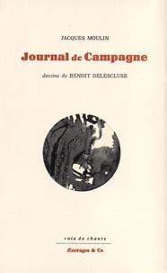 Jacques Moulin - Journal de campagne.