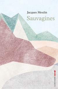 Jacques Moulin - Sauvagines.
