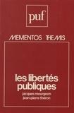 Jacques Mourgeon et Jean-Pierre Théron - Les Libertés publiques.