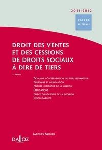Jacques Moury - Droit des ventes et des cessions de droits sociaux à dire de tiers.