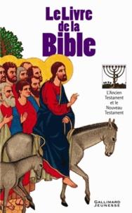 Jacques Musset - Le Livre de la Bible - L'Ancien Testament et le Nouveau Testament.