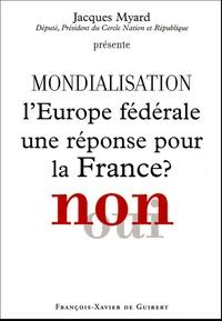 Histoiresdenlire.be Mondialisation : L'Europe fédérale une réponse pour la France ? Non Image