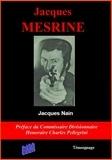 Jacques Nain - Jacques Mesrine.