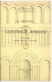 Jacques Nanteuil et Hélène Besnard-Giraudias - À travers la Saintonge romane.