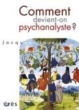 Jacques Nassif - Comment devient-on psychanalyste ?.