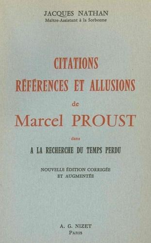 Jacques Nathan - Citations, références et allusions de Marcel Proust dans A la recherche du temps perdu.