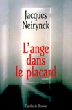 Jacques Neirynck - L'ange dans le placard.