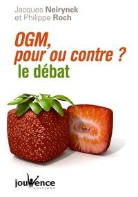 OGM, pour ou contre?- Le débat - Jacques Neirynck pdf epub