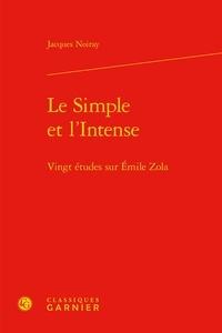 Le Simple et lIntense - Vingt études sur Emile Zola.pdf