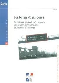 Jacques Nouvier - Les temps des parcours - Définitions, méthodes de mesure, procédés d'affichage.