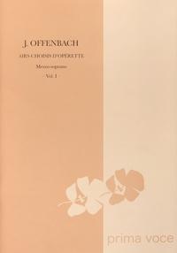 Jacques Offenbach - Airs choisis d'opérette - Mezzo-soprano Volume 1.