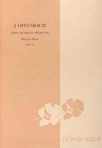 Jacques Offenbach - Airs choisis d'opérette - Baryton/Basse Volume 1.