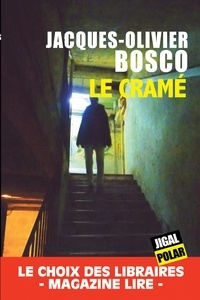 Jacques-Olivier Bosco - Le cramé.