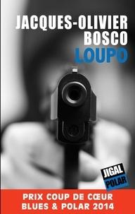 Jacques-Olivier Bosco - Loupo.