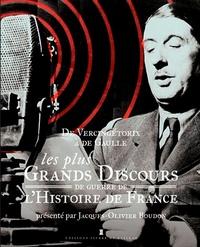 Jacques-Olivier Boudon - De Vercingétorix à Villepin - Les plus grands discours de guerre de l'Histoire de France.