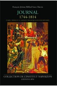 Jacques-Olivier Boudon - Journal de François-Jérôme Riffard Saint-Martin 1744-1814.