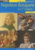 Jacques-Olivier Boudon - Napoléon et le Ier Empire.