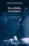 Jacques-Olivier Durand - De la rébellion à la résistance - Les Amis du Théâtre Populaire à l'heure des choix.
