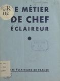 Jacques-Olivier Grandjouan - Le métier de chef éclaireur.