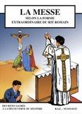 Jacques Olivier - La messe selon la forme extraordinaire du rit romain.