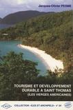 Jacques-Olivier Pesme - Tourisme et développement durable à Saint-Thomas (Iles Vierges américaines).