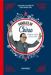 Jacques-Olivier Pô et Jean-Marc Pau - Paroles de Chirac.