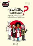 Jacques-Olivier Pô - Travailler ça sert a quoi ? - Et toutes les questions que tu te poses sur l'emploi d'aujourd'hui et de demain.