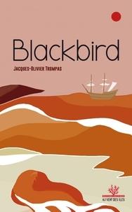 Jacques-Olivier Trompas - Blackbird.